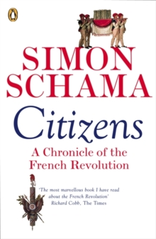 Citizens : A Chronicle of the French Revolution, Paperback Book