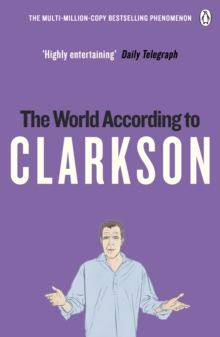 The World According to Clarkson : The World According to Clarkson Volume 1, Paperback Book