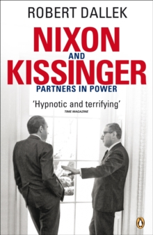 Nixon and Kissinger : Partners in Power, Paperback Book