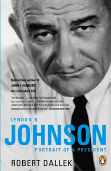Lyndon B. Johnson : Portrait of a President, Paperback Book