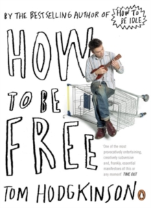 How to be Free, Paperback Book
