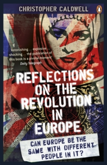Reflections on the Revolution in Europe : Immigration, Islam and the West, Paperback Book