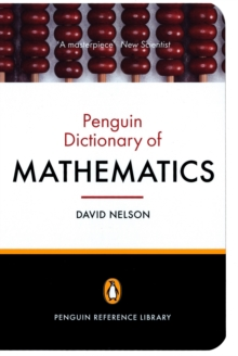 The Penguin Dictionary of Mathematics, Paperback Book
