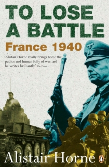 To Lose a Battle : France 1940, Paperback Book