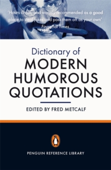 The Penguin Dictionary of Modern Humorous Quotations, Paperback Book