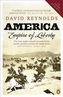America, Empire of Liberty : A New History, Paperback Book
