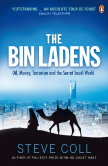 The Bin Ladens : Oil, Money, Terrorism and the Secret Saudi World, Paperback Book