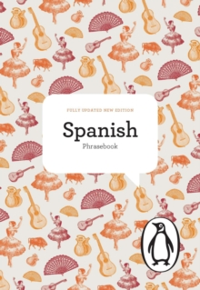 The Penguin Spanish Phrasebook, Paperback Book