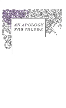 An Apology for Idlers, Paperback Book