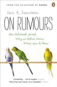 On Rumours : How Falsehoods Spread, Why We Believe Them, What Can Be Done, Paperback Book