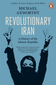 Revolutionary Iran : A History of the Islamic Republic, Paperback Book