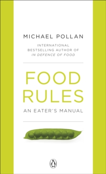 Food Rules : An Eater's Manual, Paperback Book