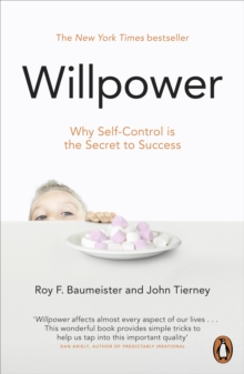Willpower : Rediscovering Our Greatest Strength, Paperback Book