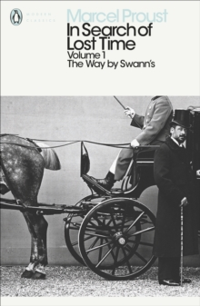 In Search of Lost Time : The Way by Swann's v. 1, Paperback Book