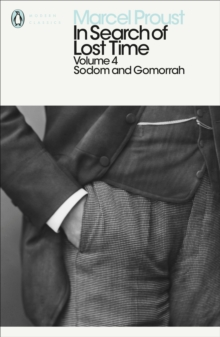 In Search of Lost Time : Sodom and Gomorrah v. 4, Paperback Book