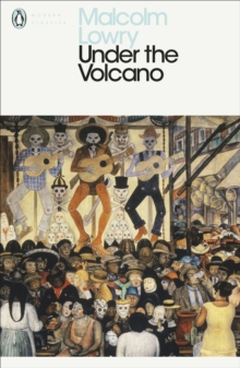 Under the Volcano, Paperback Book