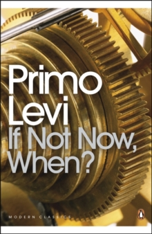If Not Now, When?, Paperback Book
