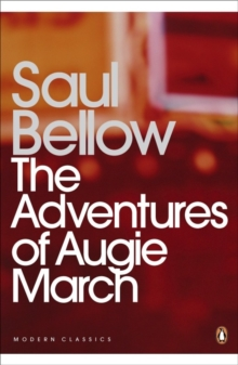 The Adventures of Augie March, Paperback Book