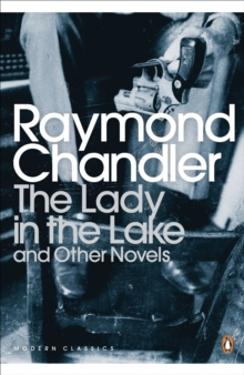 The Lady in the Lake and Other Novels, Paperback Book