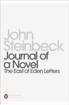 "Journal of a Novel : The ""East of Eden"" Letters, Paperback Book"