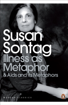Illness as Metaphor and AIDS and Its Metaphors, Paperback Book