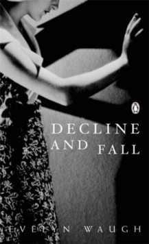 Decline and Fall, Paperback Book