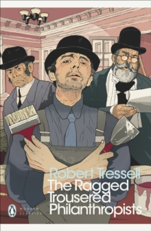 The Ragged Trousered Philanthropists, Paperback Book