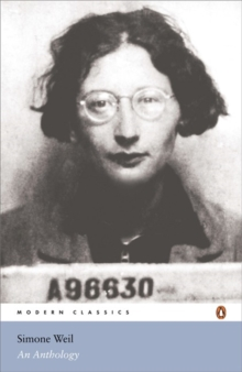 Simone Weil : An Anthology, Paperback Book