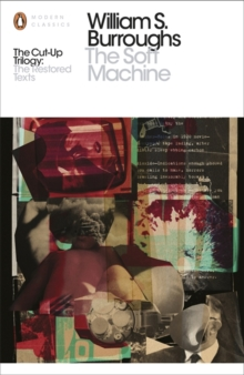 The Soft Machine : The Restored Text, Paperback Book