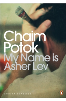 My Name Is Asher Lev, Paperback Book