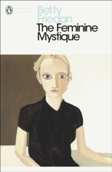 The Feminine Mystique, Paperback Book