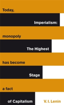 Imperialism : The Highest Stage of Capitalism, Paperback Book