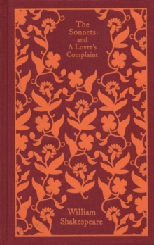 The Sonnets and a Lover's Complaint, Hardback Book