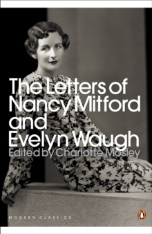 The Letters of Nancy Mitford and Evelyn Waugh, Paperback Book