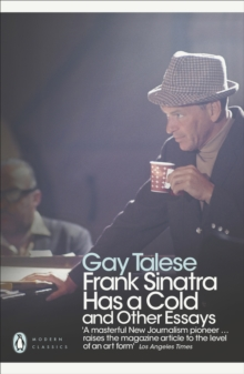 Frank Sinatra Has a Cold : And Other Essays, Paperback Book