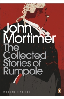 The Collected Stories of Rumpole, Paperback Book