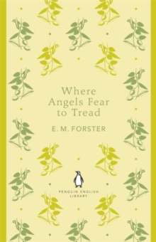 Where Angels Fear to Tread, Paperback Book