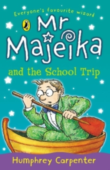 Mr. Majeika and the School Trip, Paperback Book