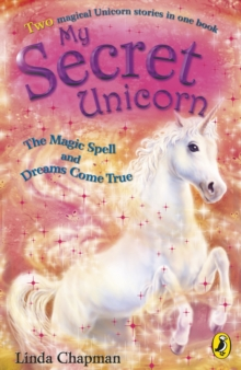 The Magic Spell : AND Dreams Come True, Paperback Book