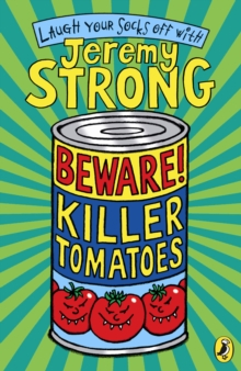 Beware! Killer Tomatoes, Paperback Book