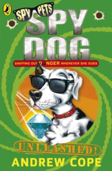 Spy Dog Unleashed, Paperback Book