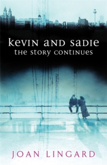 Kevin and Sadie: The Story Continues, Paperback Book