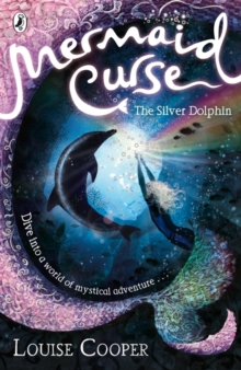Mermaid Curse: The Silver Dolphin, Paperback Book