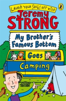 My Brother's Famous Bottom Goes Camping, Paperback Book