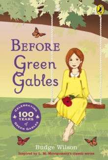 Before Green Gables, Paperback Book