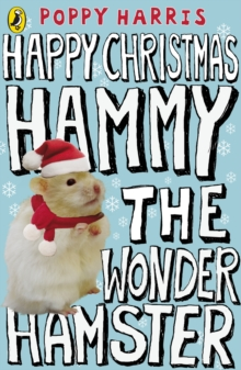Happy Christmas Hammy the Wonder Hamster, Paperback Book