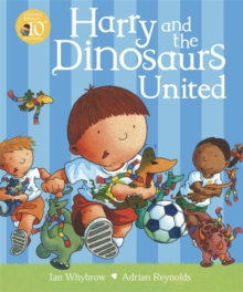Harry and the Dinosaurs United, Paperback Book