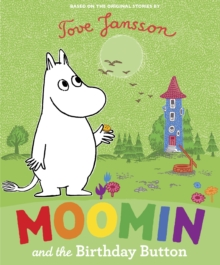Moomin and the Birthday Button, Paperback Book