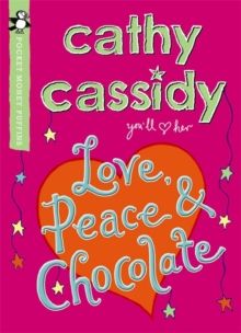 Love, Peace and Chocolate, Paperback Book