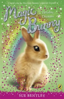 Magic Bunny: Holiday Dreams, Paperback Book